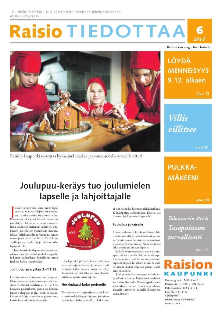 Raisio Tiedottaa  -lehti 6/2011