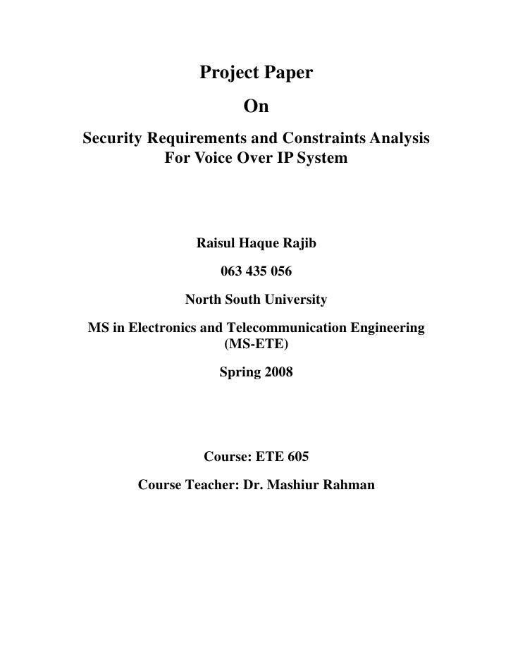 Project Paper                        On Security Requirements and Constraints Analysis            For Voice Over IP System...