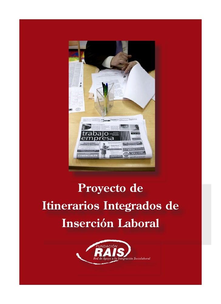 Raiz, programa d'inserció laboral sense sostre