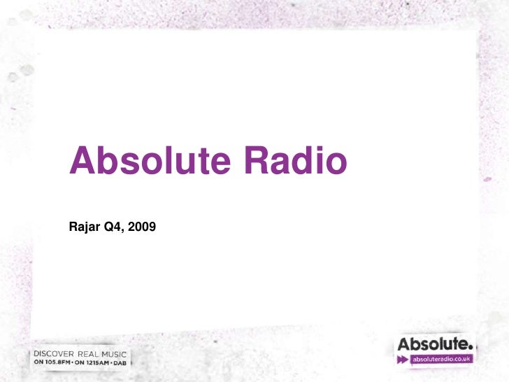 Absolute Radio<br />Rajar Q4, 2009<br />