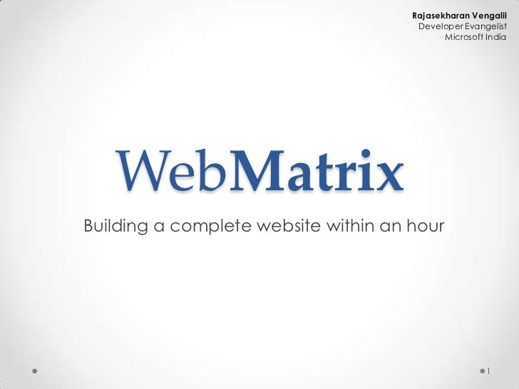 Rajashekaran vengalil web matrix - building a complete website within an hour