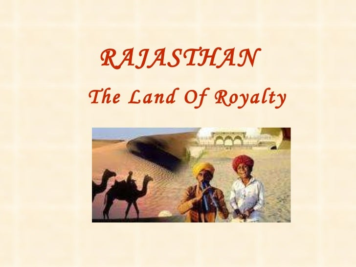 RAJASTHAN The Land Of Royalty