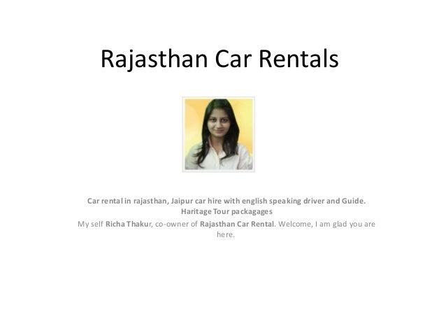 Rajasthan Car Rentals Car rental in rajasthan, Jaipur car hire with english speaking driver and Guide. Haritage Tour packa...