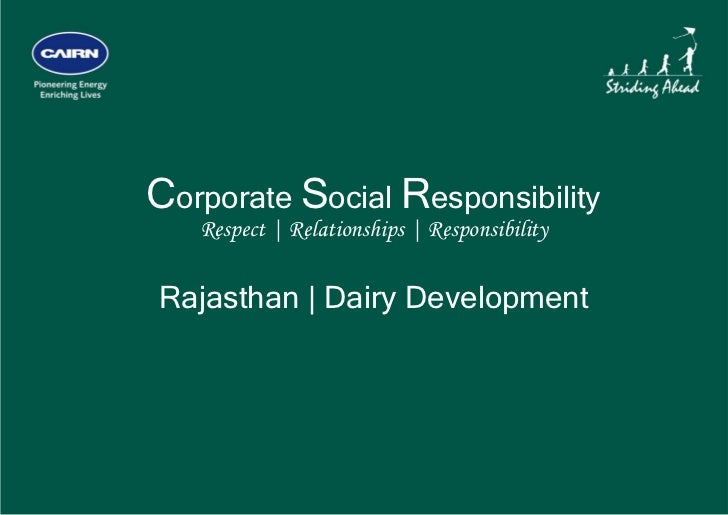 Corporate Social Responsibility       Respect | Relationships | Responsibility    Rajasthan | Dairy Development