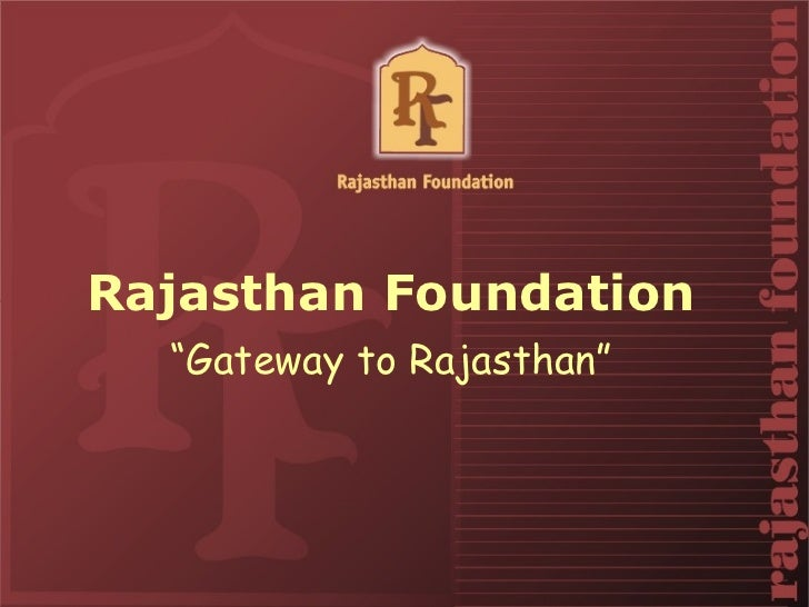 Rajasthan Foundation Introduction