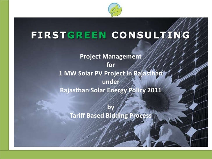 FIRSTGREEN CONSULTING          Project Management                   for   1 MW Solar PV Project in Rajasthan              ...