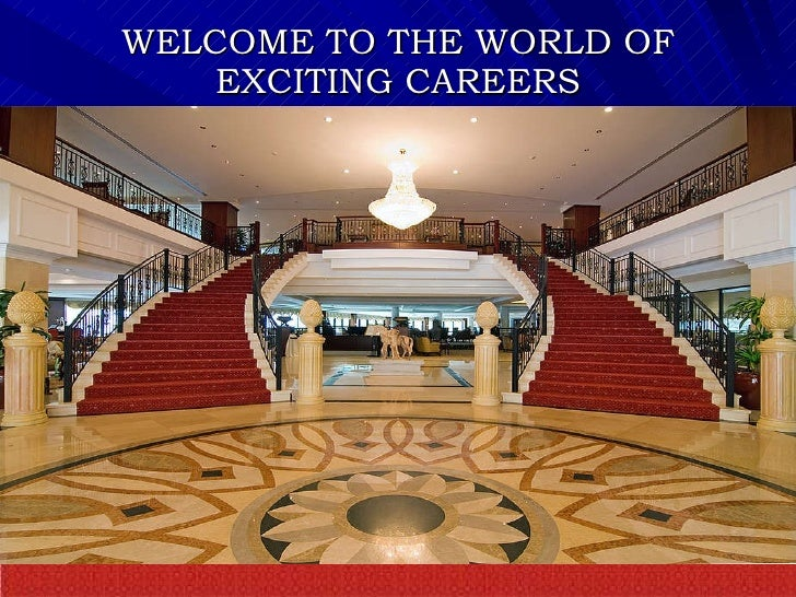 WELCOME TO THE WORLD OF EXCITING CAREERS