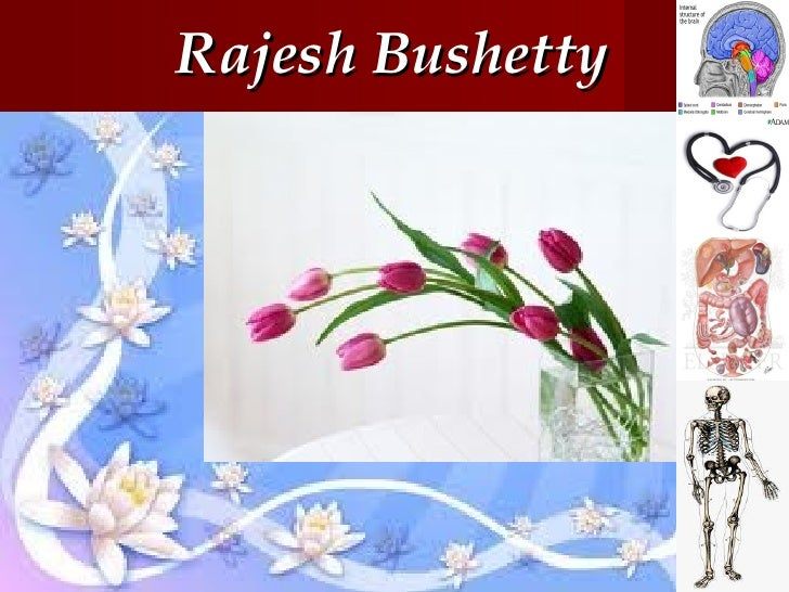 Rajesh bushetty anatomy