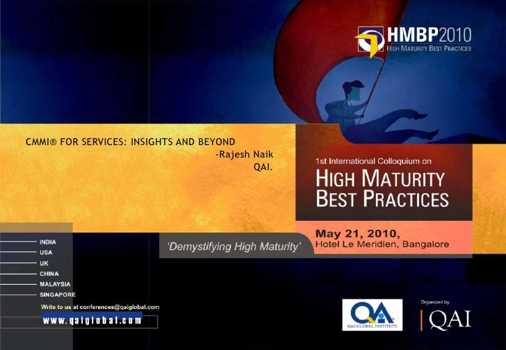 CMMI® FOR SERVICES: INSIGHTS AND BEYOND                                     -Rajesh Naik                                  ...
