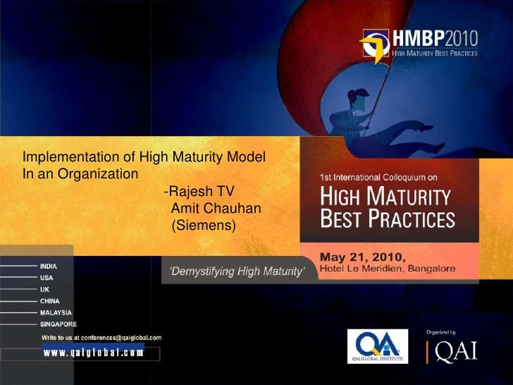 CMMI High Maturity Best Practices HMBP 2010: Implementation of High Maturity Model In an Organization by Rajesh TV and Amit Chauhan
