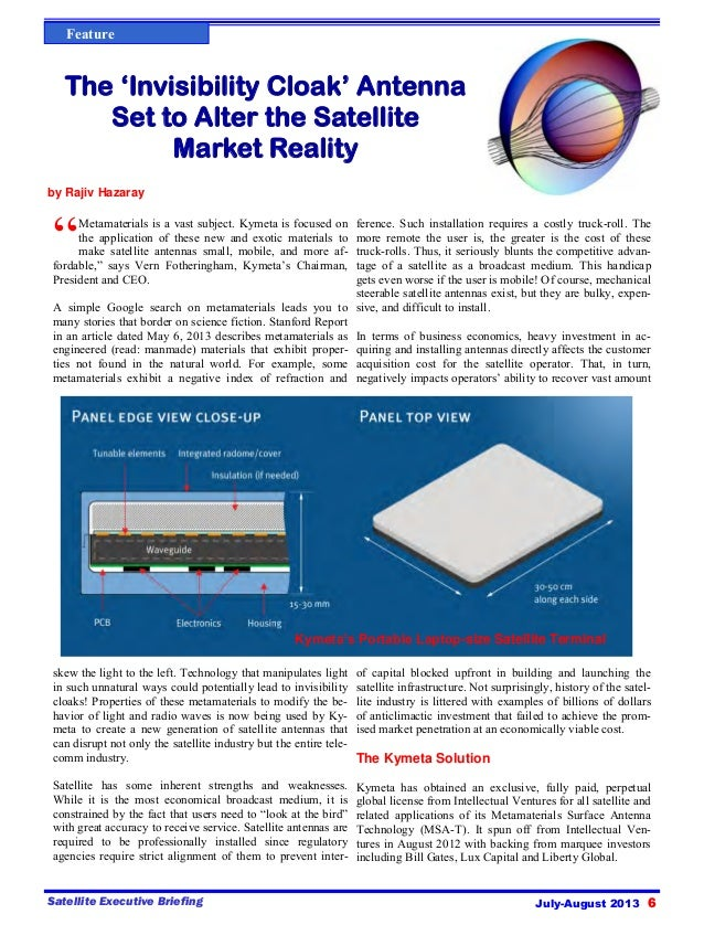 """July-August 2013 6Satellite Executive Briefing Feature """"Metamaterials is a vast subject. Kymeta is focused on the applicat..."""
