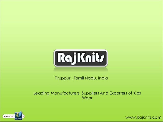 Tiruppur , Tamil Nadu, IndiaLeading Manufacturers, Suppliers And Exporters of Kids                       Wear             ...