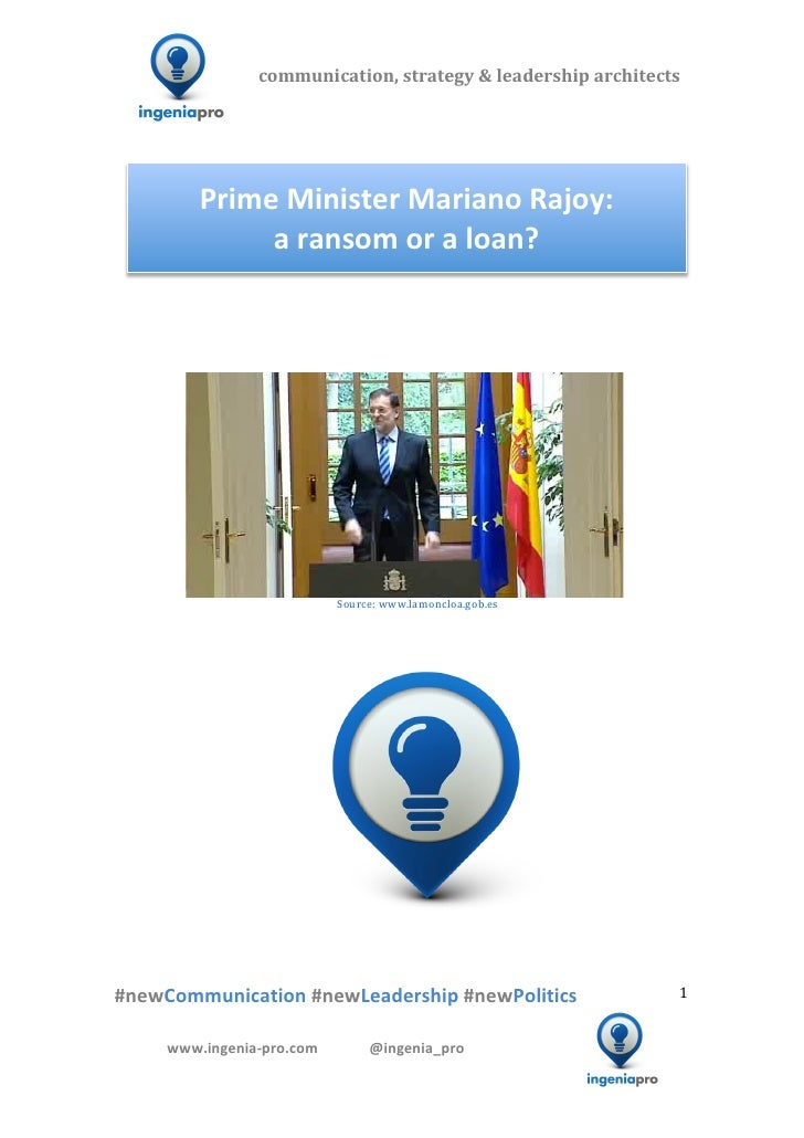 Prime Minister Rajoy on Spanish banks bailout; ransom or loan?