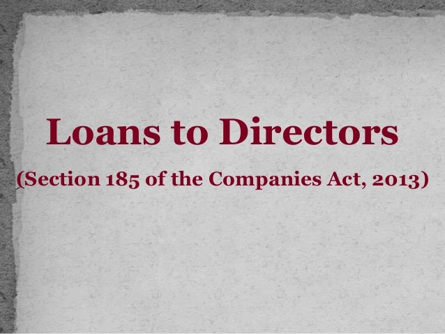 loans to directors (section 185)