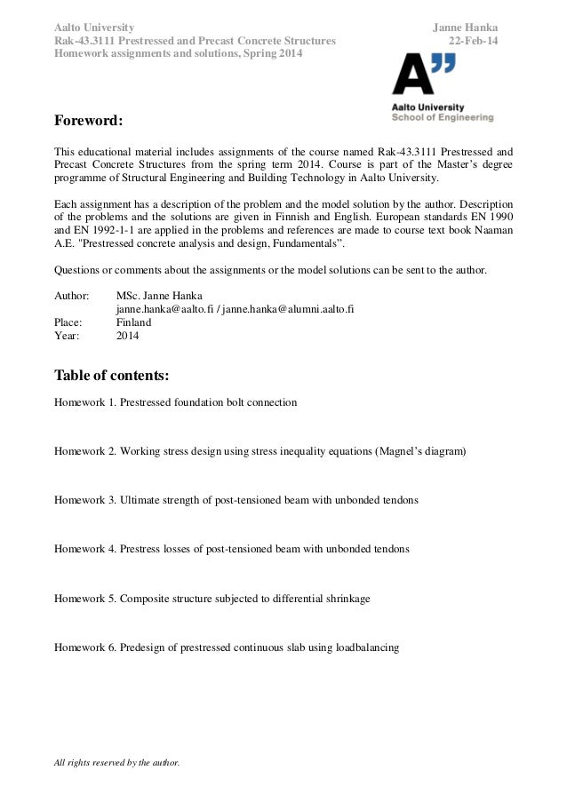 Aalto University Rak-43.3111 Prestressed and Precast Concrete Structures Homework assignments and solutions, Spring 2014  ...