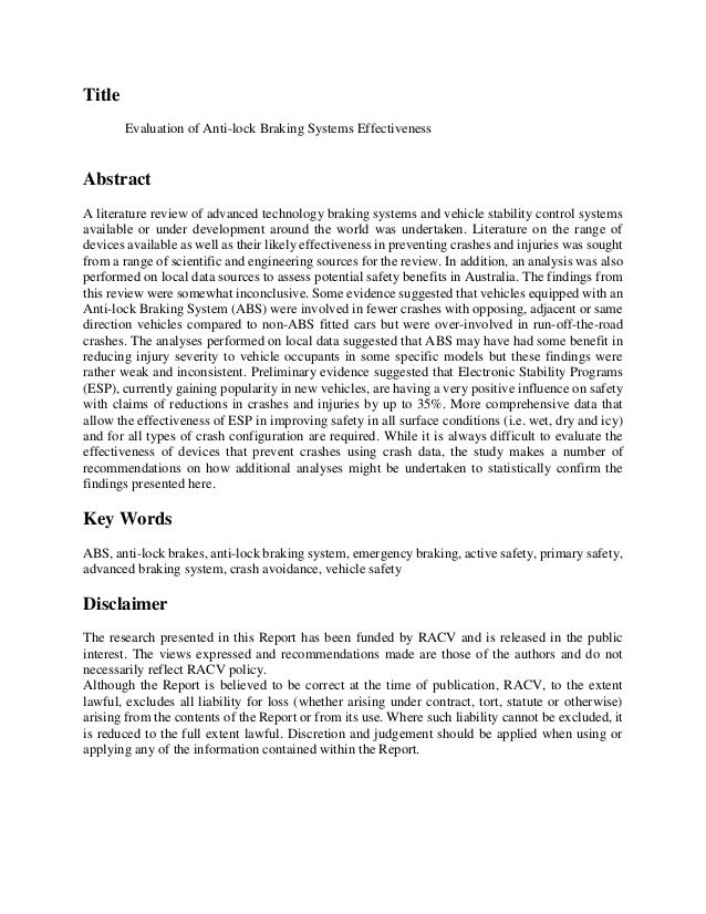 Title Evaluation of Anti-lock Braking Systems Effectiveness Abstract A literature review of advanced technology braking sy...