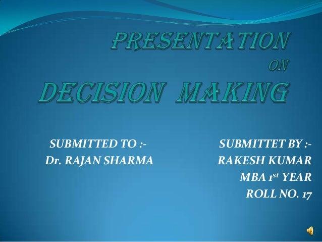 Rakesh ppt on decision making