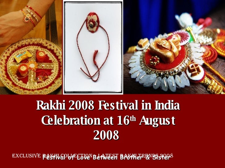 Rakhi 2008 Festival in India Celebration at 16 th  August 2008  Festival of Love Between Brother & Sister   Exclusive Rakh...