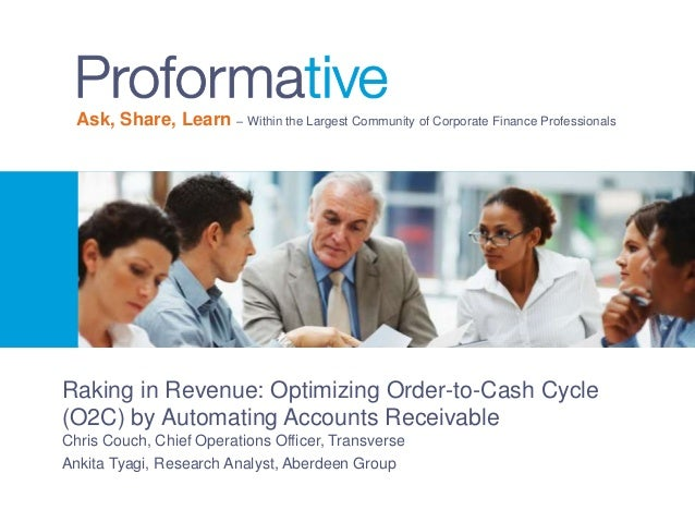 Raking in Revenue: Optimizing Order-to-Cash Cycle (O2C) by Automating Accounts Receivable