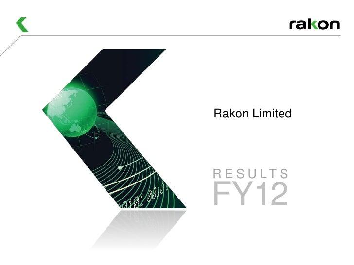 Rakon LimitedR E S U LT SFY12