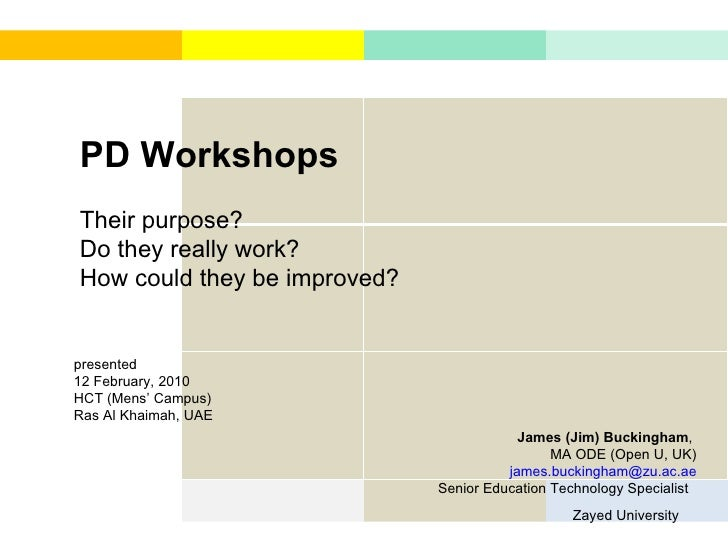 PD Workshops - their purpose? do they really work? how could they be improved?