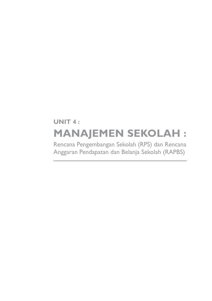 UNIT 4 :  MANAJEMEN SEKOLAH : Rencana Pengembangan Sekolah (RPS) dan Rencana Anggaran Pendapatan dan Belanja Sekolah (RAPB...
