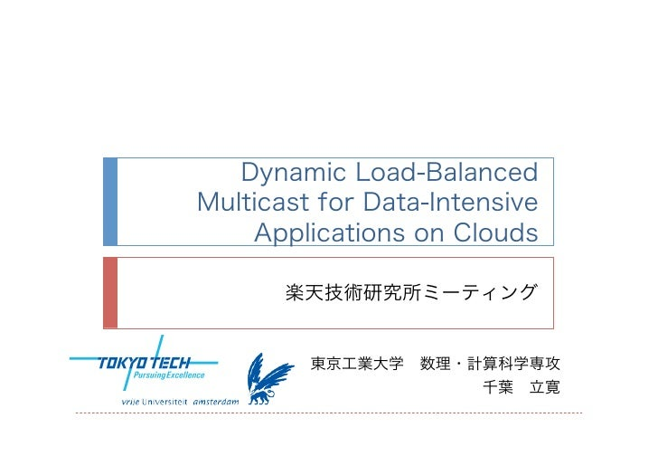                                               Dynamic Load-Balanced Multicast for Data-Intensive Applica...