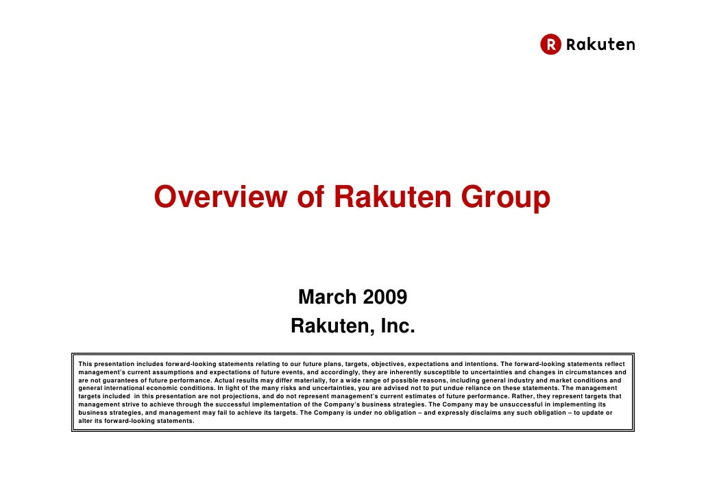 Overview of Rakuten Group                                                                      March 2009                 ...