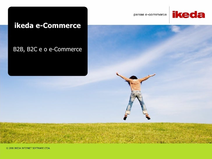 ikeda e-Commerce B2B, B2C e o e-Commerce