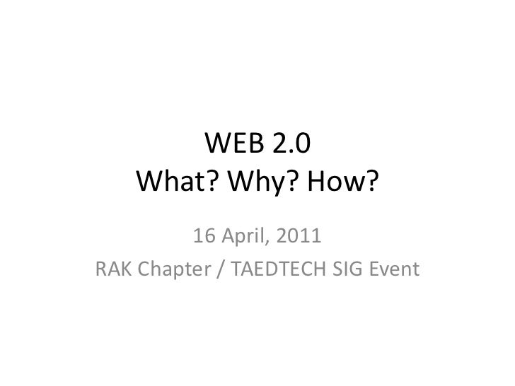 Web 2.0 - What? Why? How? - presentation by Dr Cindy Gunn