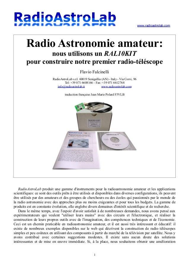 www.radioastrolab.com Radio Astronomie amateur: nous utilisons un RAL10KIT pour construire notre premier radio-téléscope F...