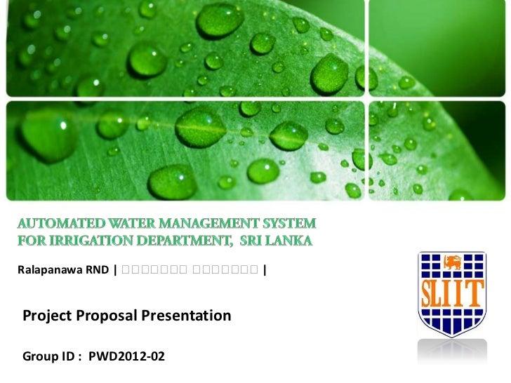 Ralapanawa RND | ර ර ර ර ර ර ර ර|                  ර ර ර   ර ර රProject Proposal PresentationGroup ID : PWD2012-02
