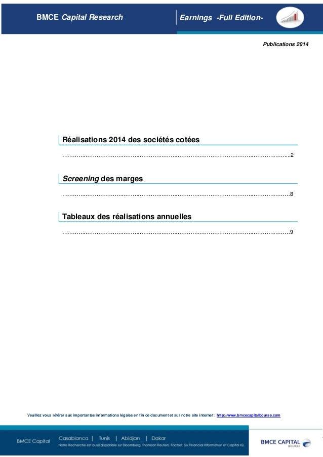 Page 1 Réalisations 2014 des sociétés cotées ……………………………………………………………………………………………………………....2 Screening des marges ………………………...