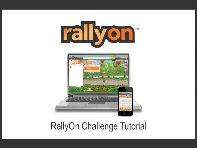 RallyOn Challenge Tutorial