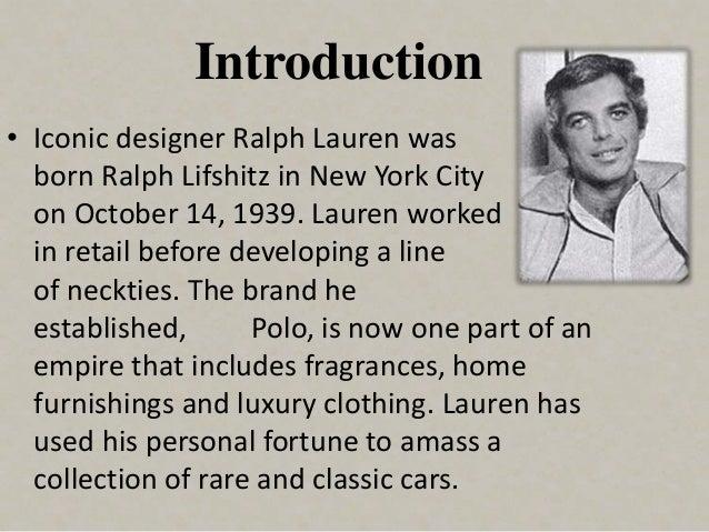RALPH LAUREN; 2. Introduction \u2022 Iconic designer ...