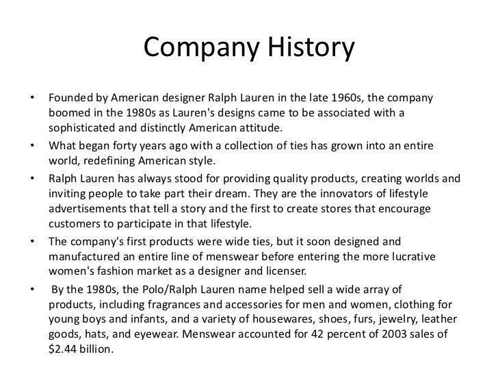 2. Company History\u2022 Founded by American designer Ralph Lauren ...
