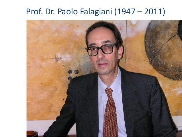 Prof. Dr. Paolo Falagiani (1947 – 2011)
