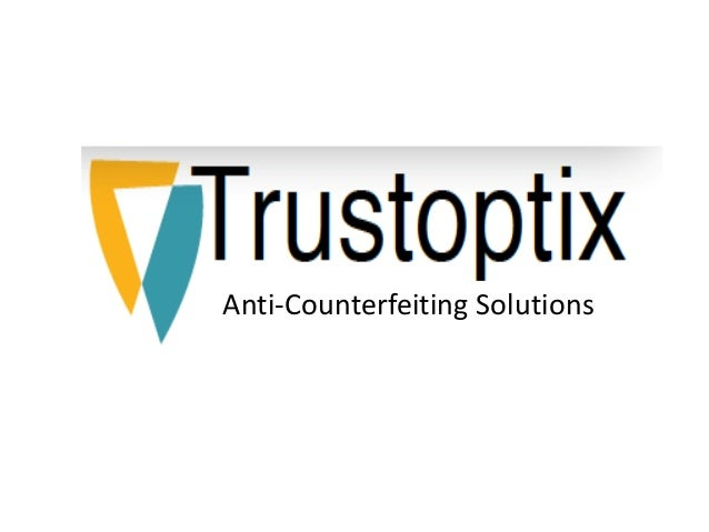 Anti-Counterfeiting Solutions