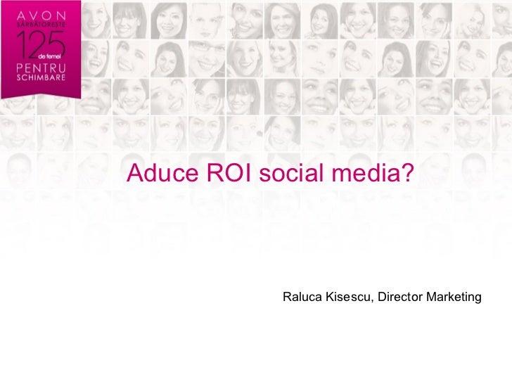 Raluca kisescu, director de marketing, avon top social brands 2011