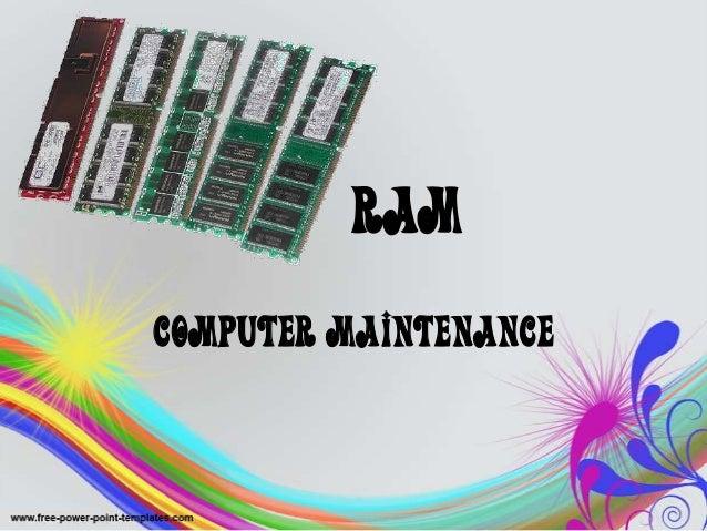 RAM Computer Maintenance