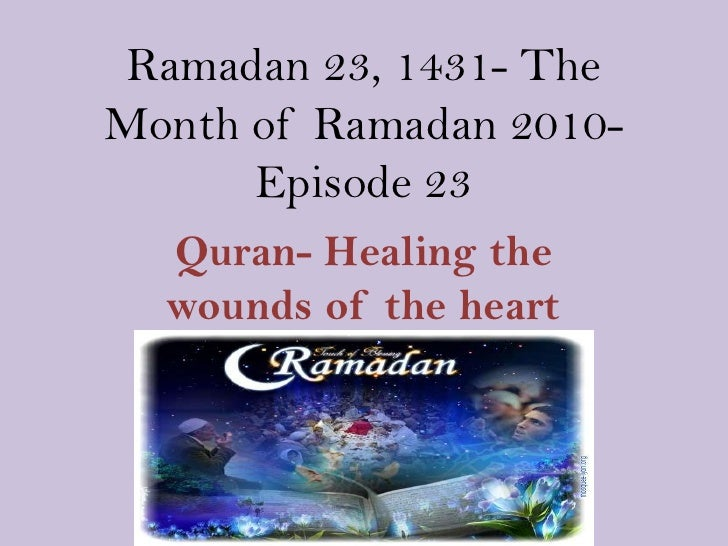 Ramadan 23, 1431  The month of Ramadan