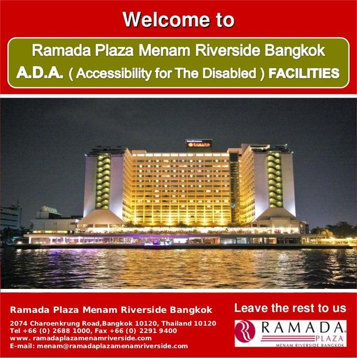 Welcome to     Ramada Plaza Menam Riverside Bangkok                   Leave the rest to us 2074 Charoenkrung Road,Bangkok ...