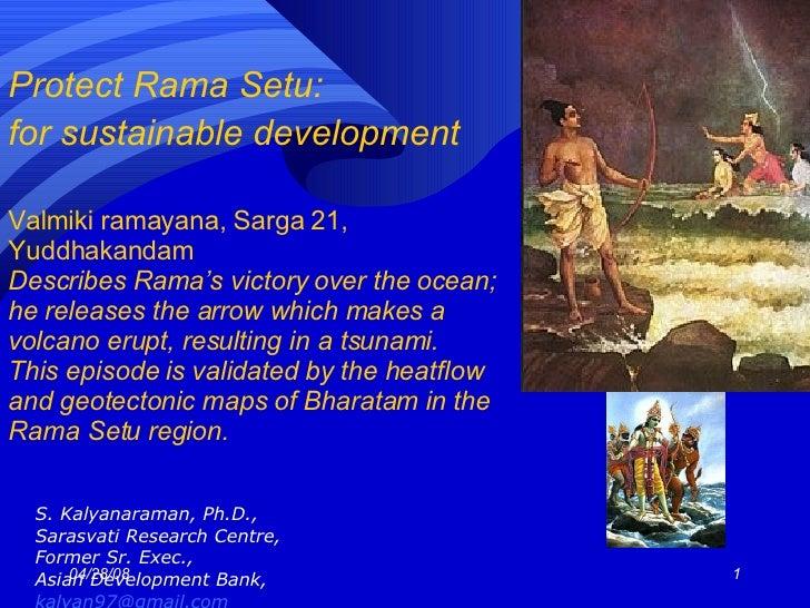 Protect Rama Setu:  for sustainable development   Valmiki ramayana, Sarga 21, Yuddhakandam Describes Rama's victory over t...