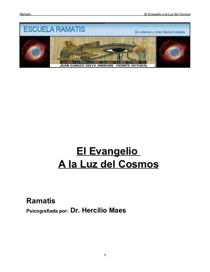 Ramatís                                      El Evangelio a la Luz del Cosmos                     El Evangelio            ...