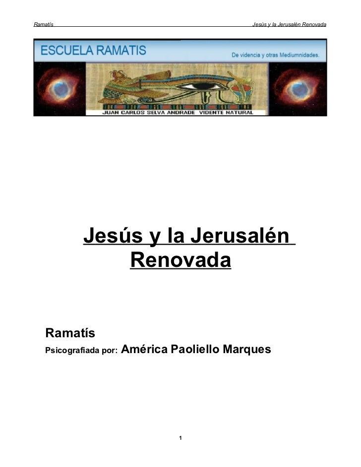 Ramatís                                       Jesús y la Jerusalén Renovada             Jesús y la Jerusalén              ...