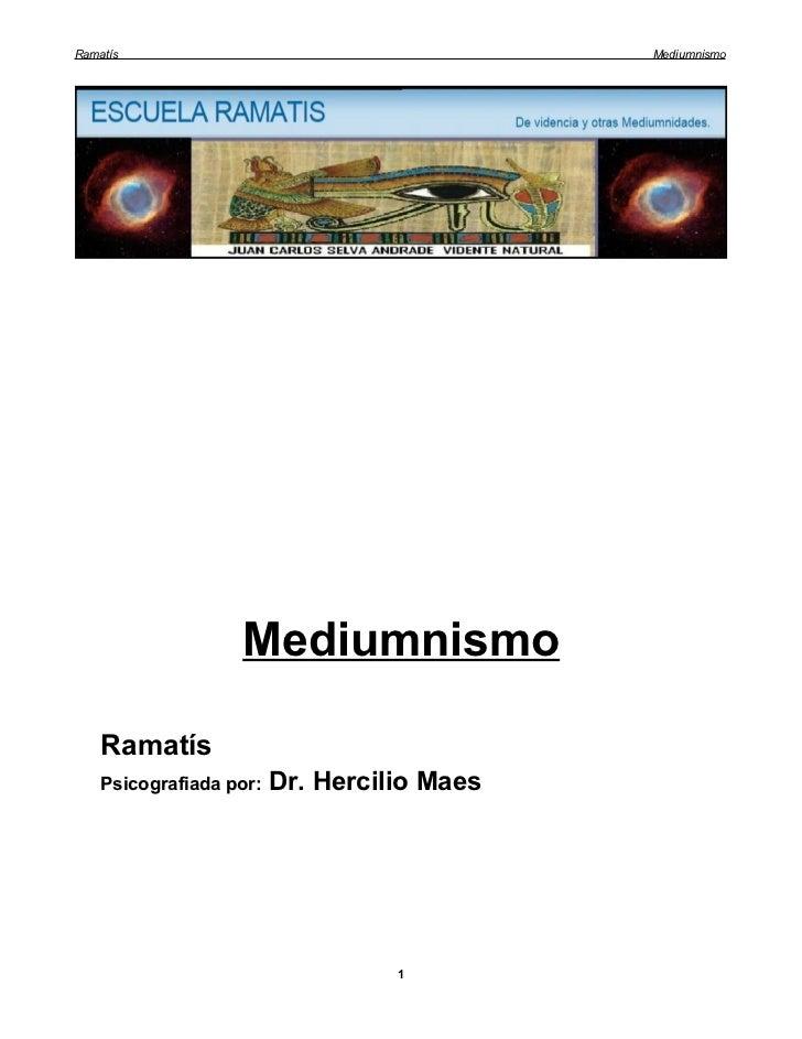 Ramatís                                      Mediumnismo                   Mediumnismo    Ramatís    Psicografiada por:   ...