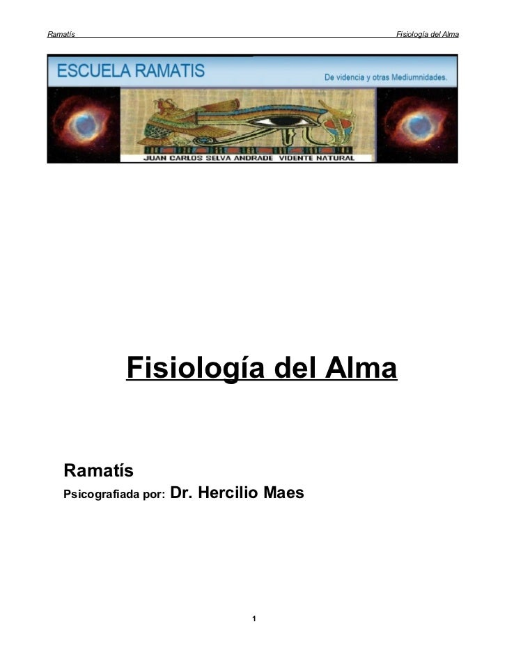 Ramatís                                      Fisiología del Alma               Fisiología del Alma    Ramatís    Psicograf...