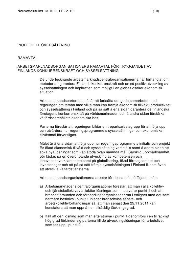 Neuvottelutulos 13.10.2011 klo 10                                                   1(10)INOFFICIELL ÖVERSÄTTNINGRAMAVTALA...