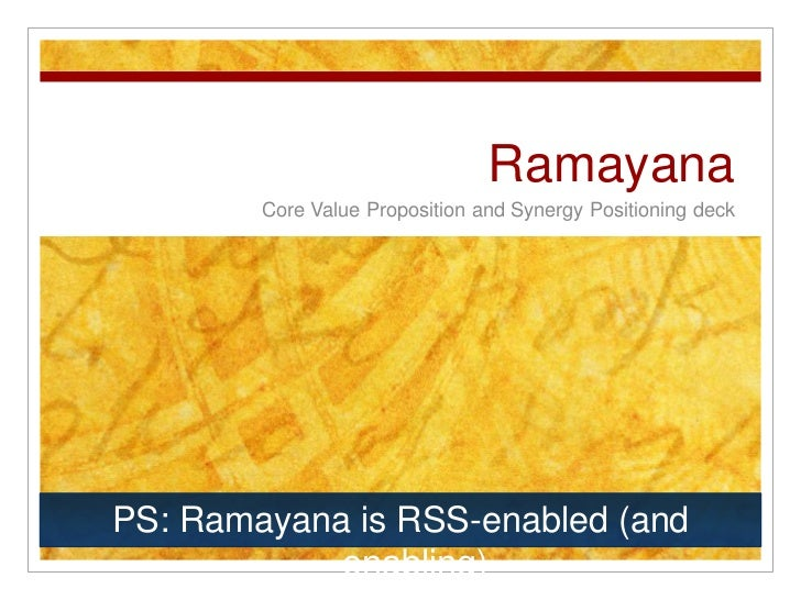 Ramayana         Core Value Proposition and Synergy Positioning deck     PS: Ramayana is RSS-enabled (and             enab...