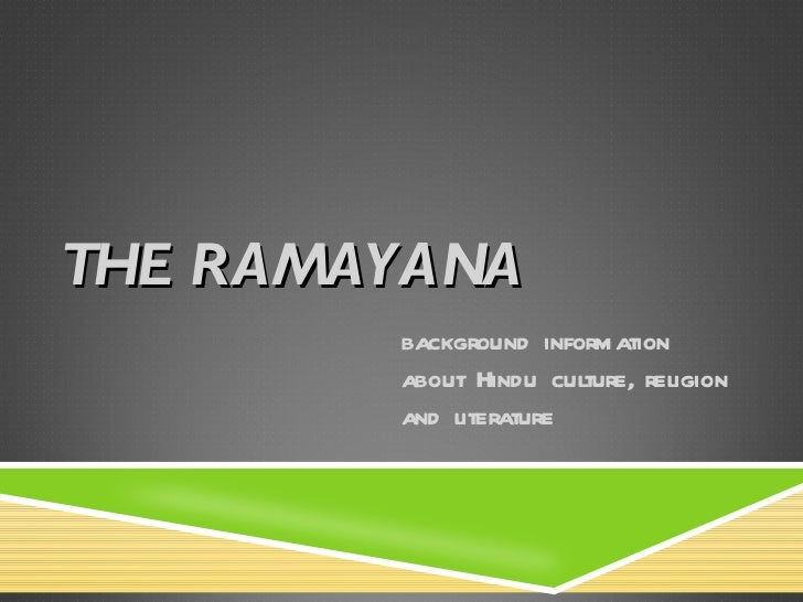 THE RAMAYANA background information about Hindu culture, religion and literature